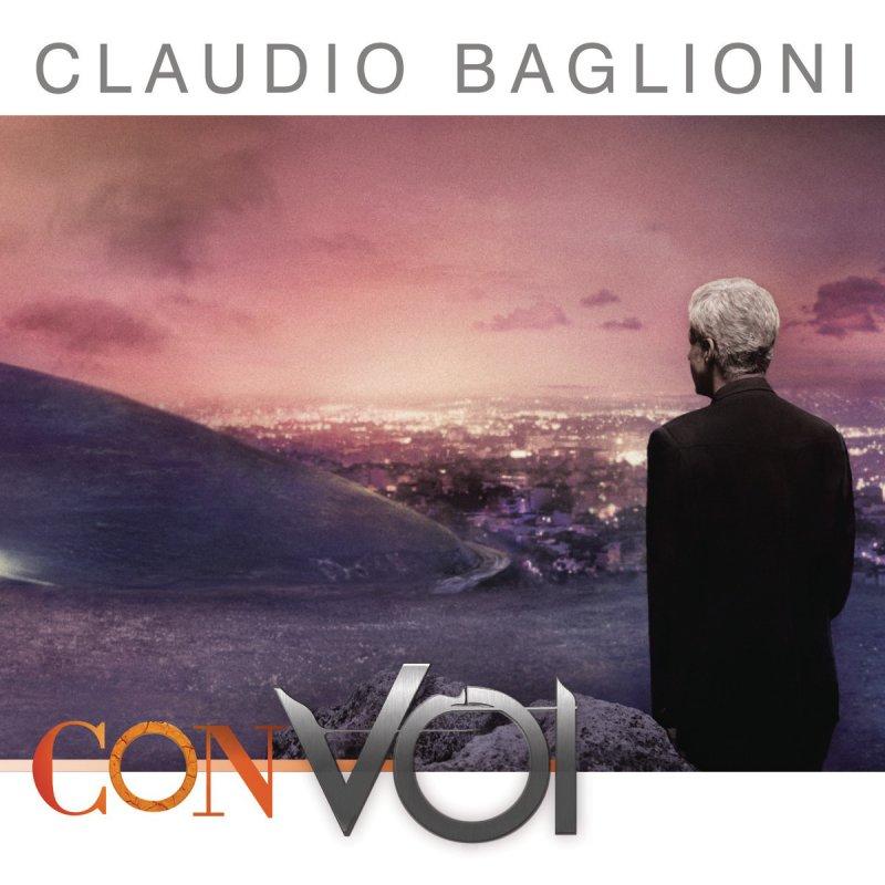 Claudio Baglioni - Con voi Lyrics