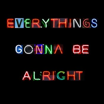 Testi Everything's Gonna Be Alright