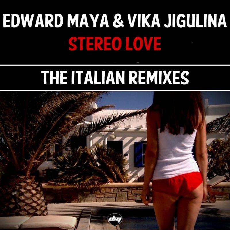 Edward Maya & Vika Jigulina - Stereo Love - Original Lyrics | Musixmatch