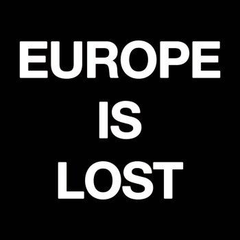 Testi Europe Is Lost