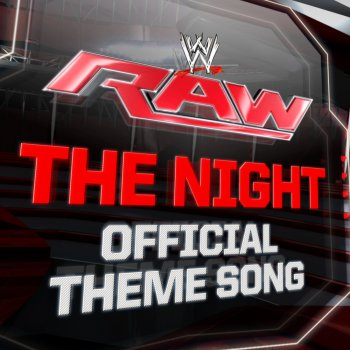 Wwe The Night Monday Night Raw Official Theme Song Testo