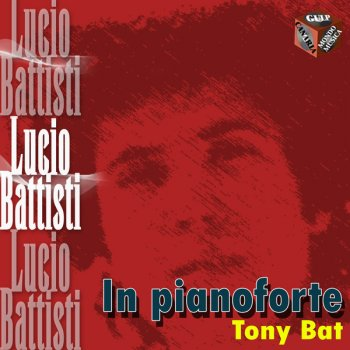 Testi Lucio Battisti in pianoforte