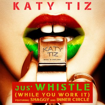 Testi Jus' Whistle (While You Work It) [feat. Shaggy & Inner Circle]