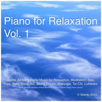 Testi Piano for Relaxation, Vol. 1 (Gentle Ambient Piano Music for Relaxation, Meditation, Spa, Yoga, Baby Sleep Aid, Study, Prayer, Massage, Tai Chi, Lullabies)