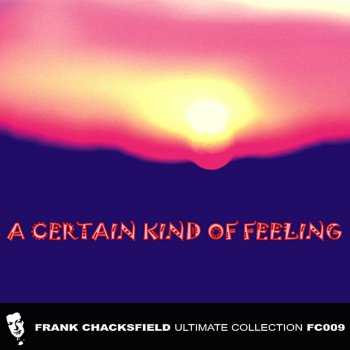 A Certain Kind of Feeling Prairie Moon - lyrics