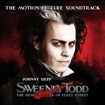 Testi Sweeney Todd, The Demon Barber of Fleet Street, The Motion Picture Soundtrack (deluxe version)