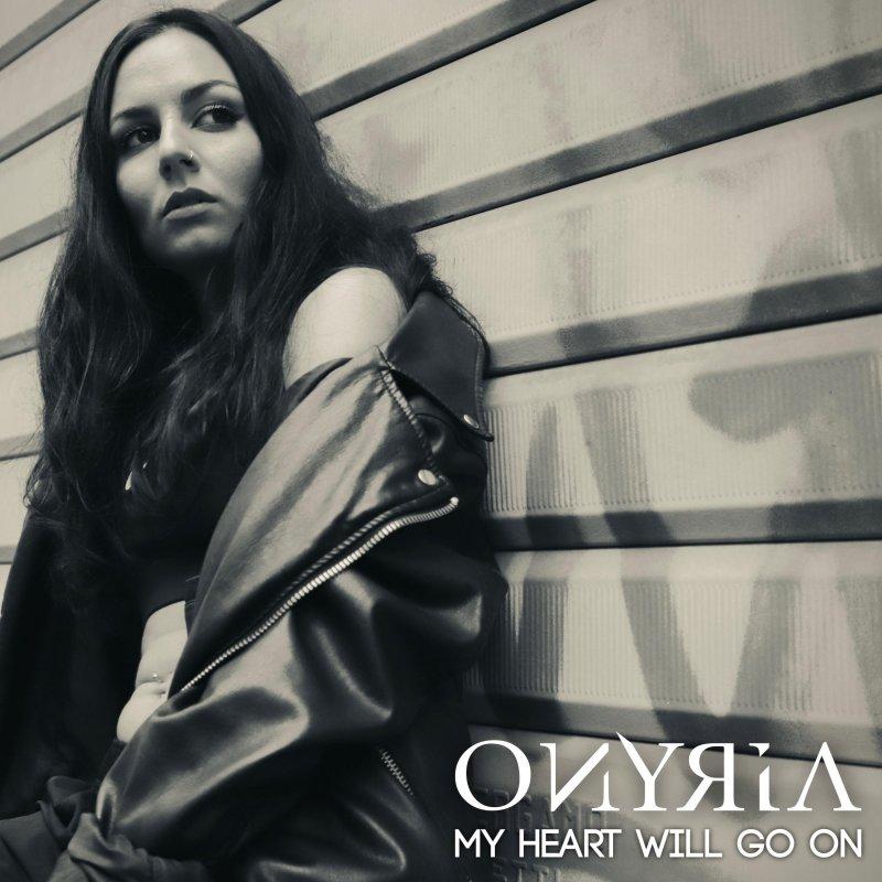Onyria - My Heart Will Go On Lyrics | Musixmatch