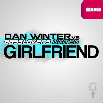 Testi Girlfriend (Remixes) [Dan Winter vs. Basslovers United]