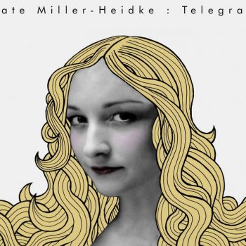 Telegram by Kate Miller-Heidke album lyrics | Musixmatch