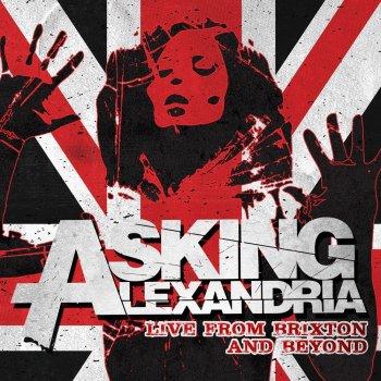 Live From Brixton & Beyond by Asking Alexandria album lyrics