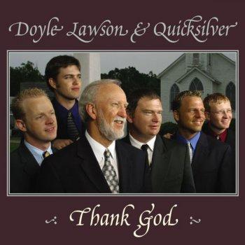 Thank God by Doyle Lawson & Quicksilver album lyrics   Musixmatch