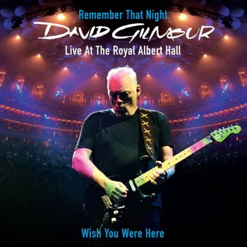 Testi Wish You Were Here (Live At the Royal Albert Hall)