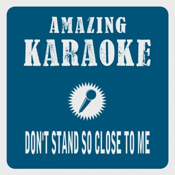Testi Don't Stand so Close to Me (Karaoke Version) [Originally Performed By the Police]