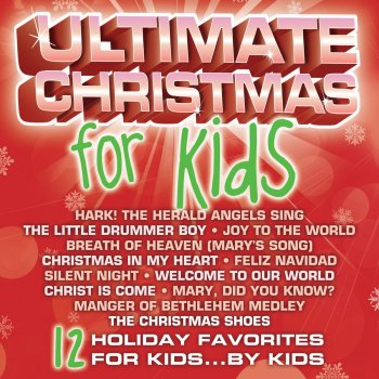 Christmas Shoes Lyrics.Ultimate Christmas For Kids By Ultimate Kids Album Lyrics