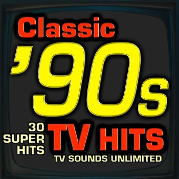 Testi classic 90s tv hits 30 super hits tv sounds for Classic house hits 90 s