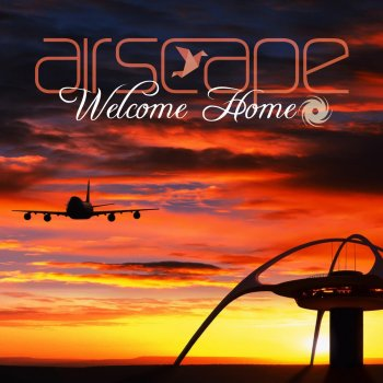 Airscape - Welcome Home Lyrics | Musixmatch
