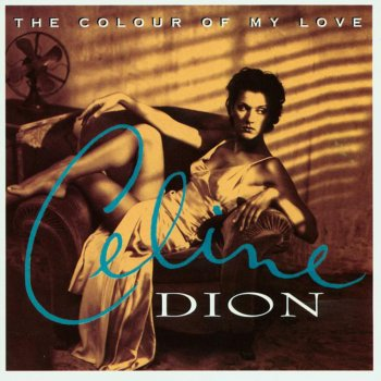 The Colour of My Love by Céline Dion - cover art