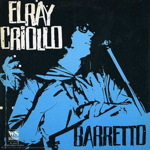 Ray Barretto - Descarga Criolla Lyrics