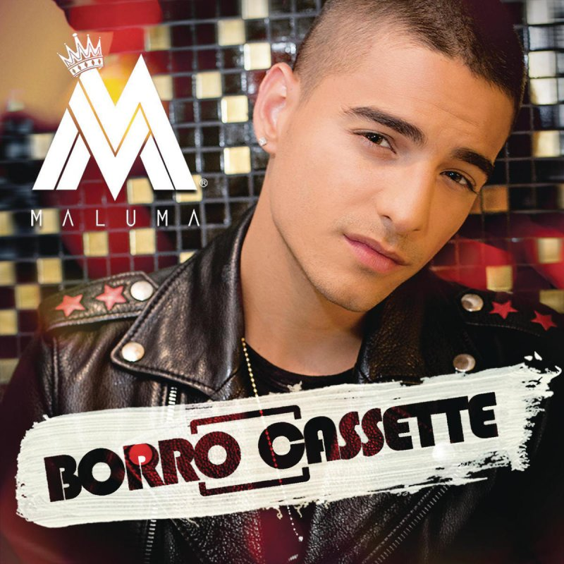 Maluma - Borro Cassette lyrics | Musixmatch