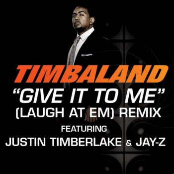 Give It to Me (Laugh at Em) Remix by Jay-Z album lyrics