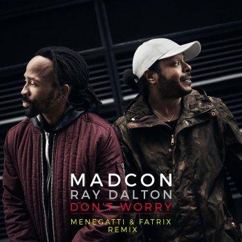 Testi Don't Worry [Menegatti & Fatrix Remix - Radio Edit]