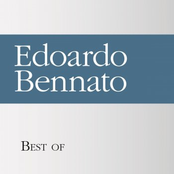 Testi Best of Edoardo Bennato
