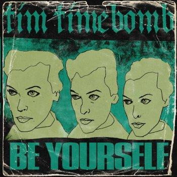 Testi Be Yourself