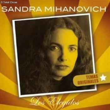 Testi Sandra Mihanovich - Los Elegidos