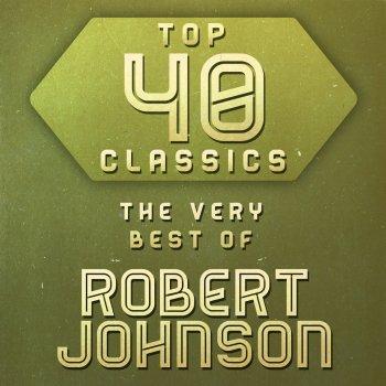 Testi Top 40 Classics - The Very Best of Robert Johnson