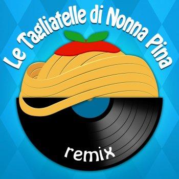 Testi Le tagliatelle di nonna Pina (Remix)
