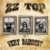 The Very Baddest ZZ Top - cover art