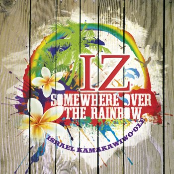 Testi Somewhere Over the Rainbow