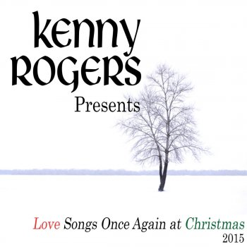 Testi Kenny Rogers Presents: Love Songs Once Again At Christmas (2015)