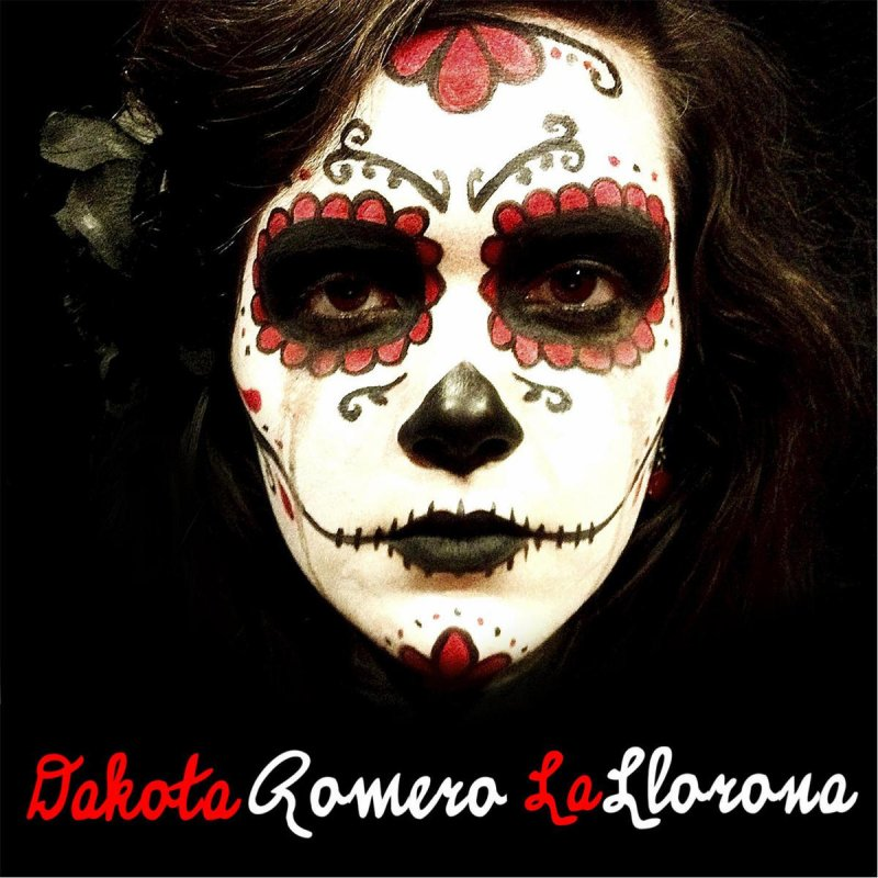 Dakota Romero La Llorona Lyrics Musixmatch