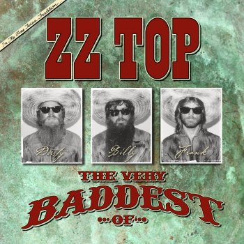 The very baddest of zz top by zz top album lyrics musixmatch song lyrics and translations - The grange zz top lyrics ...