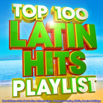 Top 100 Latin Hits Playlist - Over 5 Hours of the Best Latino Anthems Ever! - Perfect for Parties, Bbq's, Beach & Holidays Bamboleo - lyrics