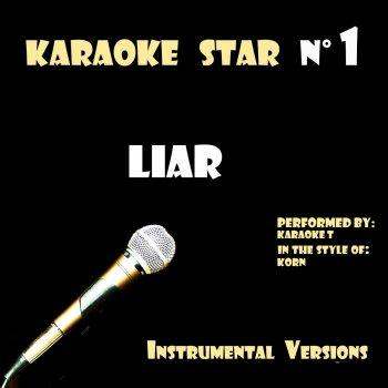 Testi Liar (in the style of Queen) [Karaoke Versions]