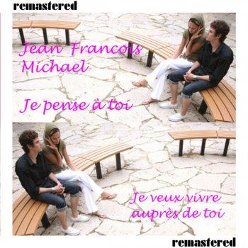Letras Del álbum Je Pense A Toi De Jean Francois Michael