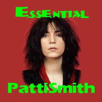 Testi The Essential Patti Smith