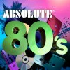 Absolute 80's Various Artists - cover art
