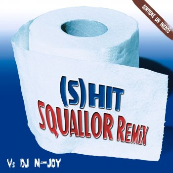 Testi (S)Hit Squallor Remix