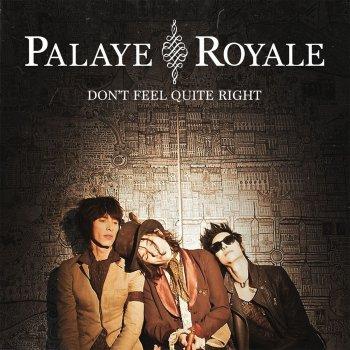 don t feel quite right by palaye royale album lyrics musixmatch