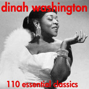 Testi 110 Essential Hits - Very Best of Dinah Washington