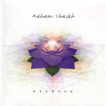 Adham Shaikh - Essence