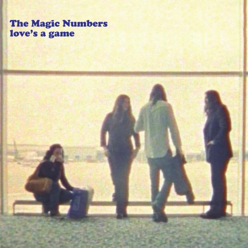 The Magic Numbers - Love's A Game (Edit) Lyrics
