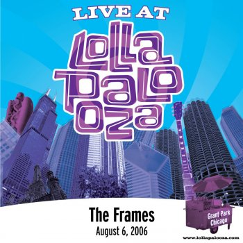 Testi Live at Lollapalooza 2006: The Frames