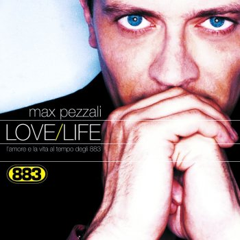 Testi Love/Life - L'amore e la vita al tempo degli 883