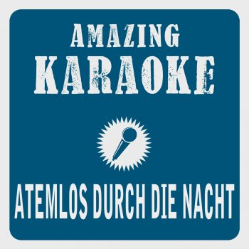 Testi Atemlos durch die Nacht (LP Edit) [Karaoke Version] [Originally Performed By Helene Fischer]