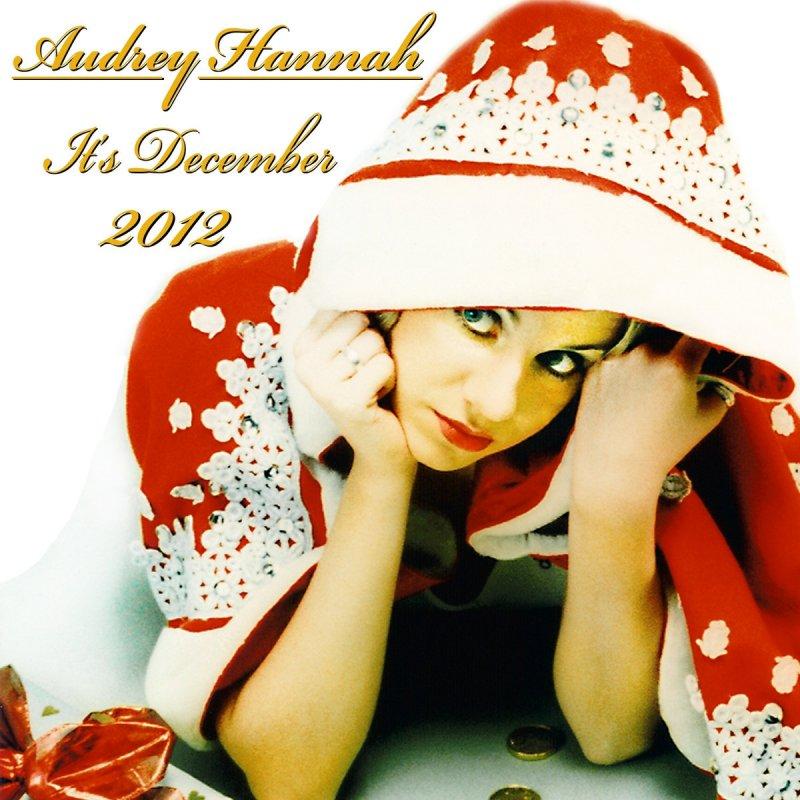 Lyric i ll be missing you lyrics : Audrey Hannah - It's December (And I'll Be Missing You) [Radio ...
