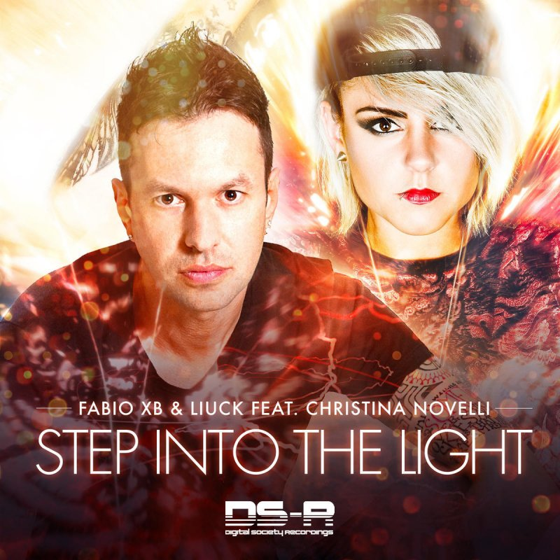 Step Into The Light And Let It Go: Fabio XB Feat. Liuck & Christina Novelli